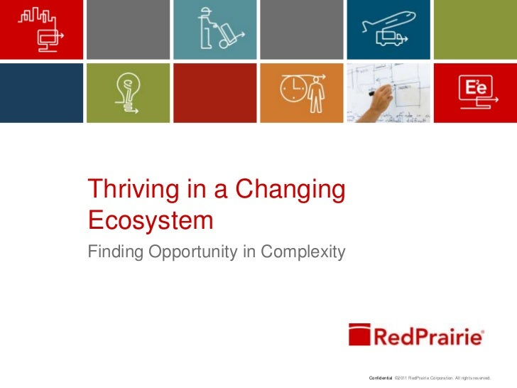 Thriving in a Changing Ecosystem<br />Finding Opportunity in Complexity<br />