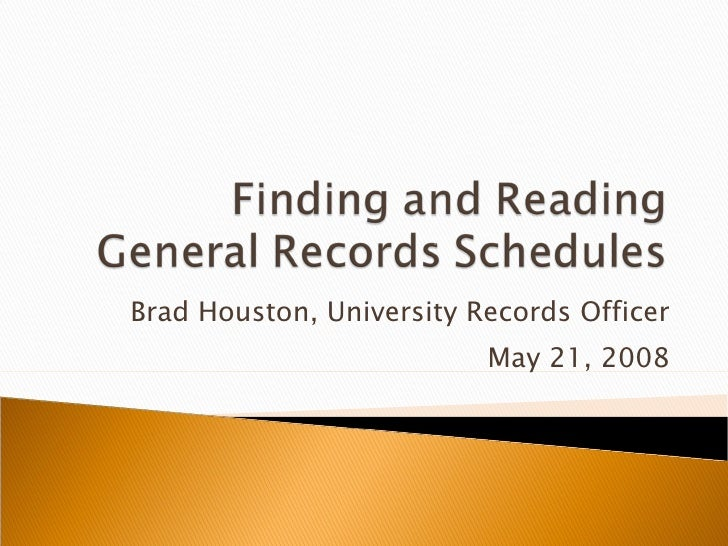 Brad Houston, University Records Officer May 21, 2008