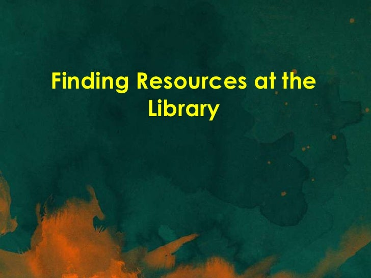 Finding resources at the library