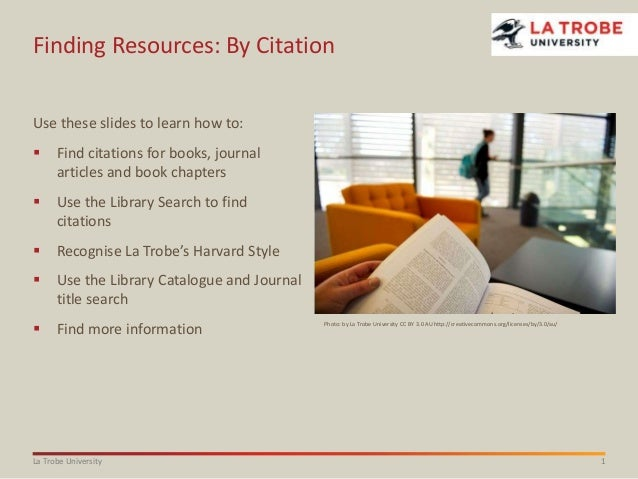 Finding Resources: By Citation Use these slides to learn how to:   Find citations for books, journal articles and book ch...