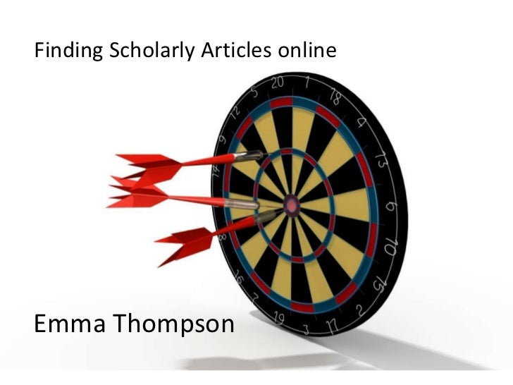 Finding Scholarly Articles onlineEmma Thompson