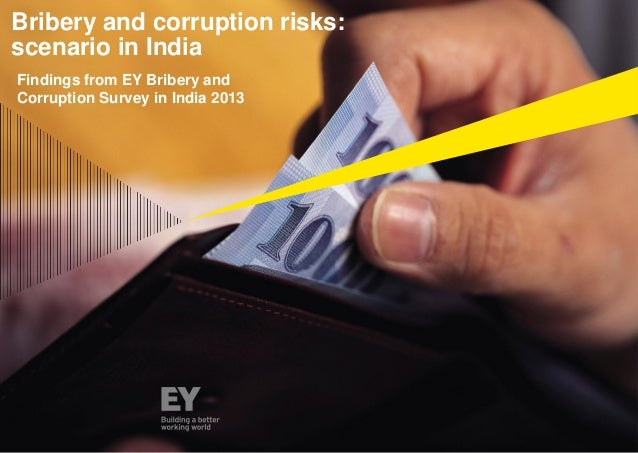Findings from EY Bribery and Corruption Survey in India 2013