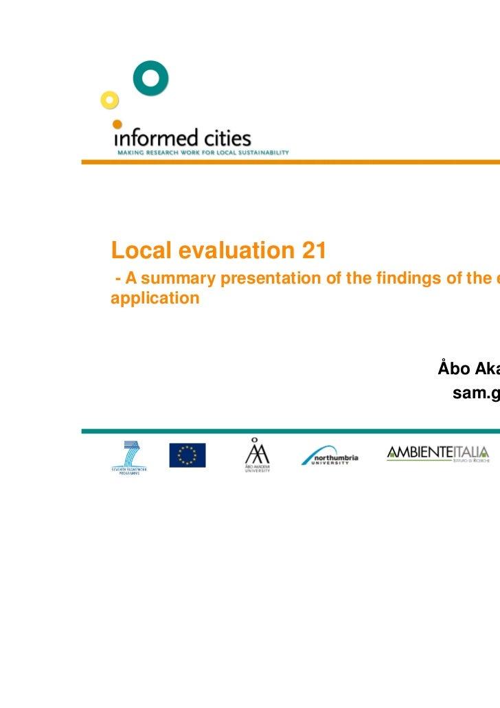 Naples, Italy                                                 26 October 2011Local evaluation 21- A summary presentation o...