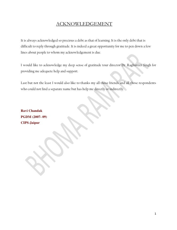 ACKNOWLEDGEMENT<br />It is always acknowledged so precious a debt as that of learning. It is...