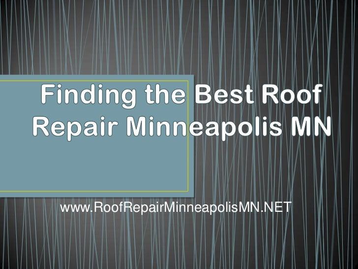 Finding the Best Roof Repair Minneapolis MN