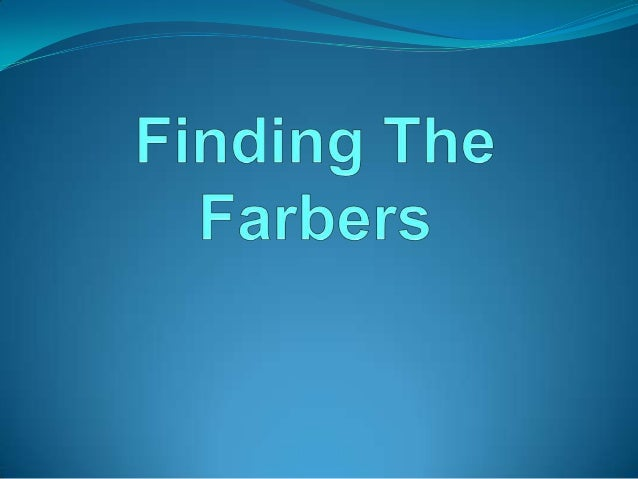 Finding the Farbers: A Genealogy Treasure Hunt