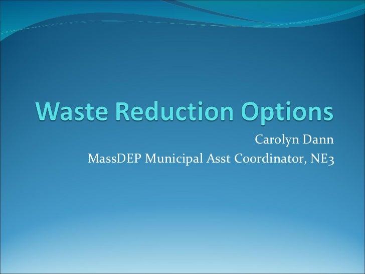 Carolyn Dann MassDEP Municipal Asst Coordinator, NE3