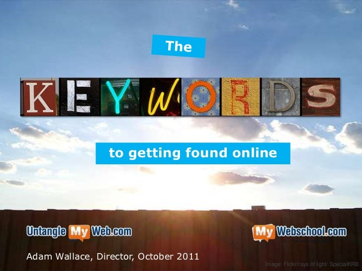 The Keywords to Get Your Business Found Online