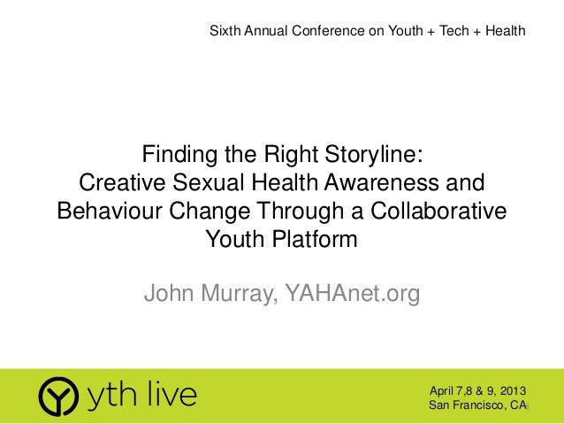 Finding the Right Storyline: Sexual Health Awareness thru Innovative Youth Collaboration