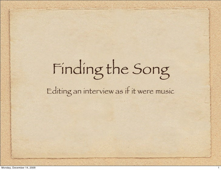 Finding the Song: Editing spoken word audio as music