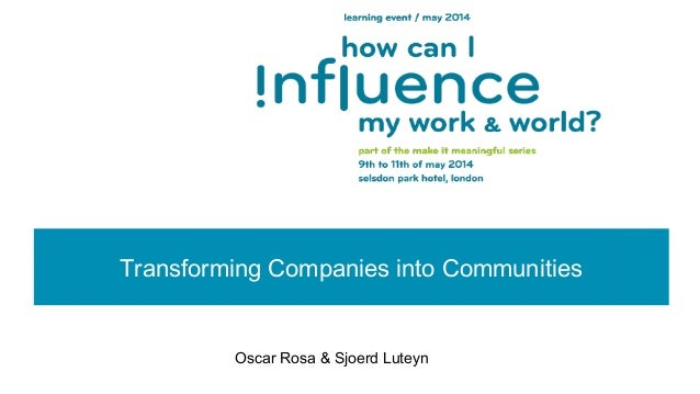 Transforming companies into communities - Oscar Rosa and Sjoerd Luteyn (ebbf)