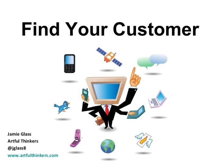 Finding Your Customer