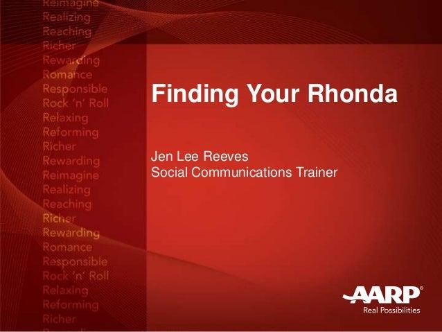 Finding Your Rhonda