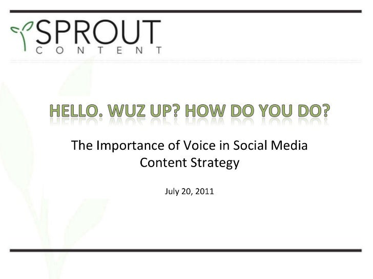 The Importance of Voice in Social Media Content Strategy