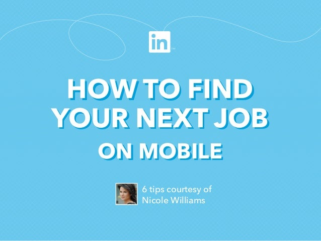 How to Find Your Next Job on Mobile