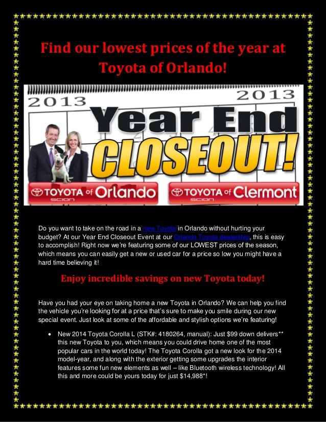 Find our lowest prices of the year at Toyota of Orlando!  Do you want to take on the road in a new Toyota in Orlando witho...