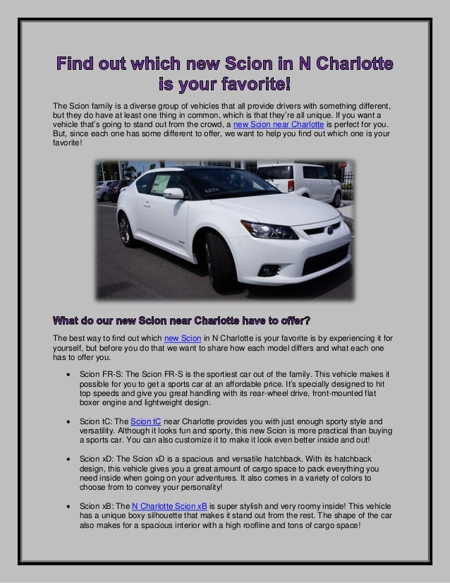 Find out which new Scion in N Charlotte is your favorite!