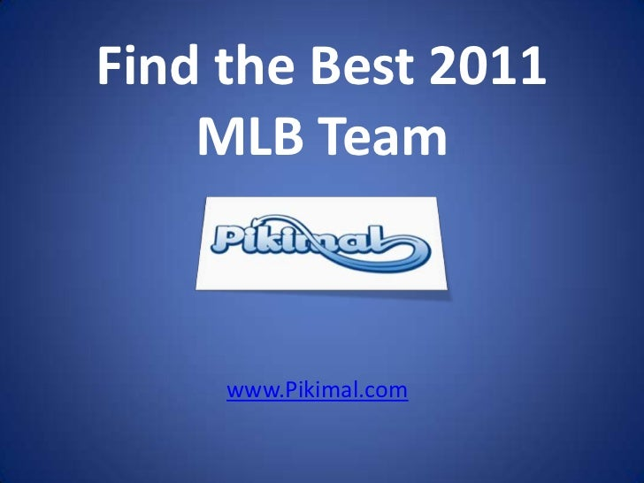 Find the Best 2011 MLB Team