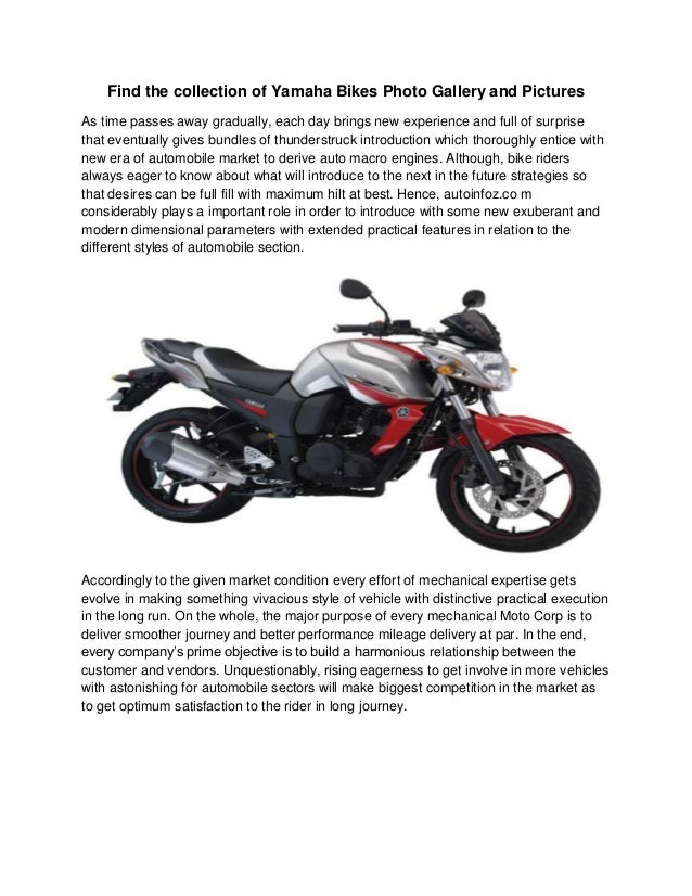 Find the collection of Yamaha Bikes Photo Gallery and PicturesAs time passes away gradually, each day brings new experienc...