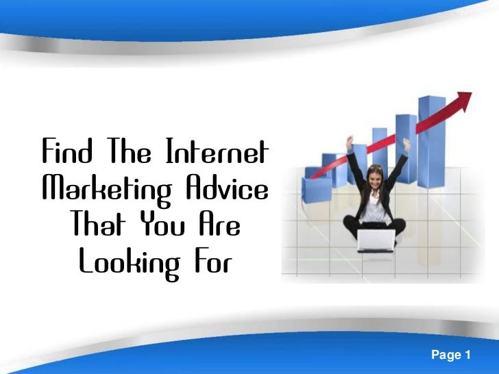 Find The InternetMarketing Advice   That You Are    Looking For          Powerpoint Templates   Page 1