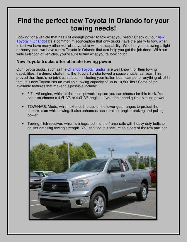 Find the perfect new Toyota in Orlando for your towing needs! Looking for a vehicle that has just enough power to tow what...