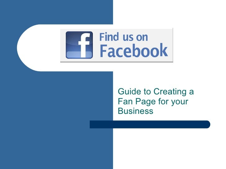Guide to Creating a Fan Page for your Business
