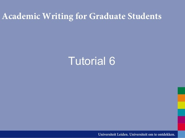 Academic Writing for Graduate Students  Tutorial 6