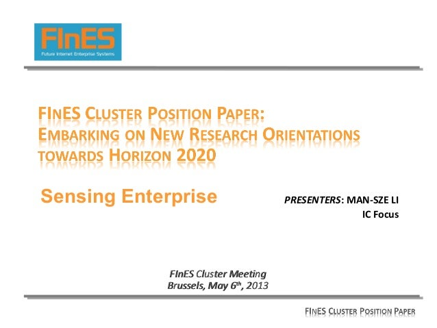 PRESENTERS: MAN-SZE LIIC FocusFInES Cluster MeetingFInES Cluster MeetingBrussels, May 6Brussels, May 6thth, 2013, 2013Sens...