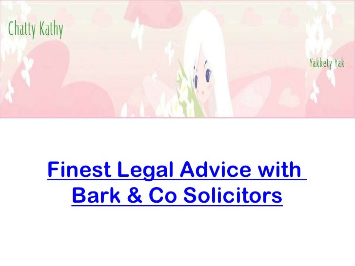 Finest Legal Advice with  Bark & Co Solicitors