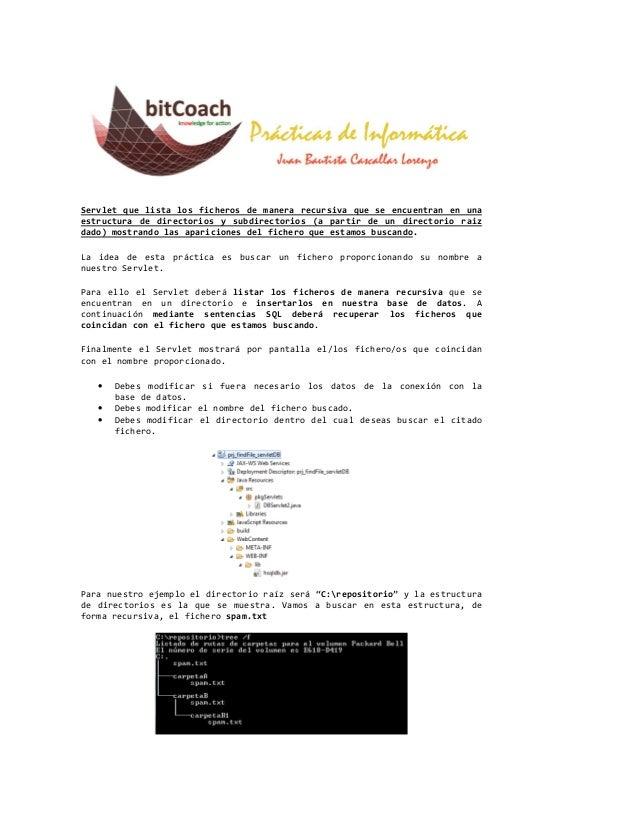 Servlet que lista los ficheros de manera recursiva que se encuentran en unaestructura de directorios y subdirectorios (a p...