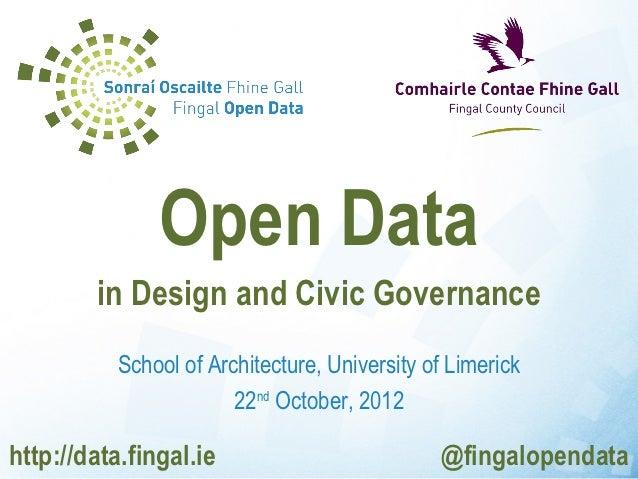 Open Data in Design & Civic Governance 2012