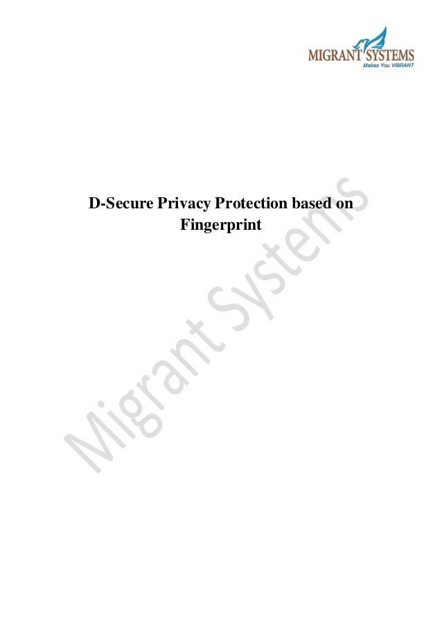 D-Secure Privacy Protection based on Fingerprint
