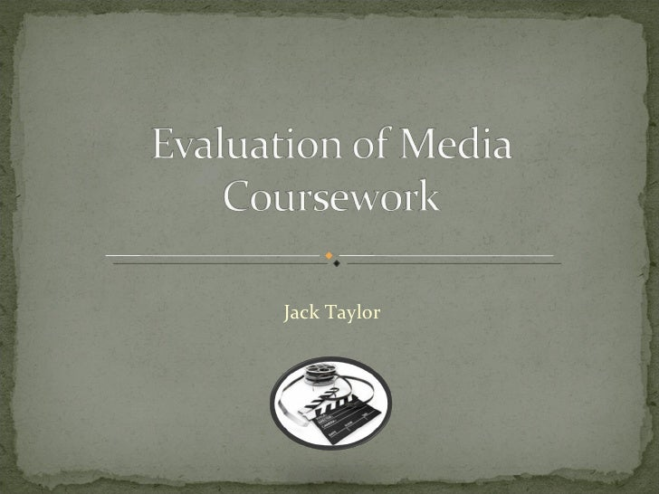 Evaluation of media coursework