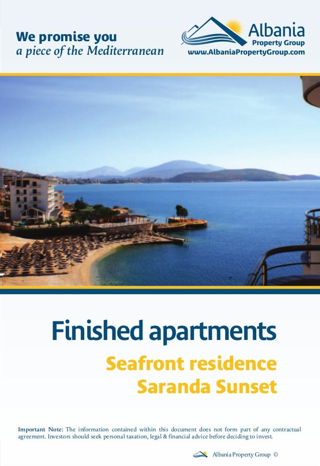 Finished apartments Albania Property Group © Important Note: The information contained within this document does not form ...