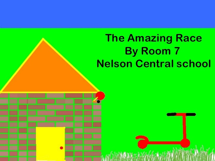 The Amazing Race By Room 7  Nelson Central school