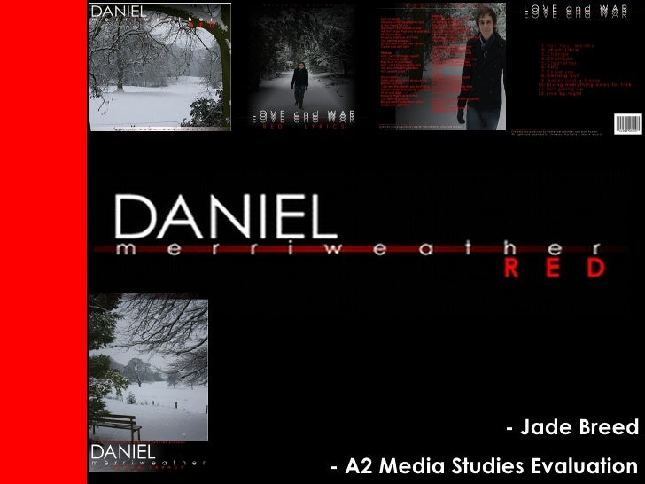 - Jade Breed    - A2 Media Studies Evaluation