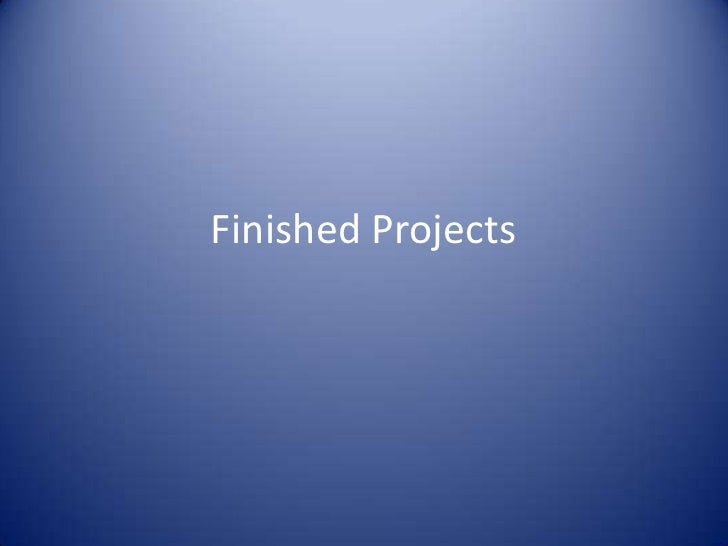 Finished Projects