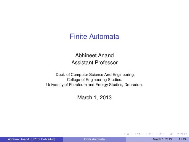 Finite Automata                                       Abhineet Anand                                      Assistant Profes...
