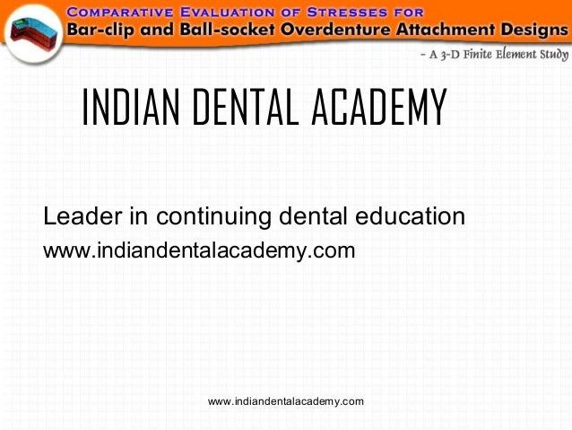 Finit element in prosthodontics /certified fixed orthodontic courses by Indian dental academy