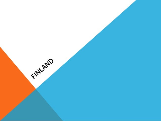 OFFICIAL NAME OF THE COUNTRY AND CAPITAL.The Republic of Finland, isa Nordic country situated innorthern Europe. It is bo...