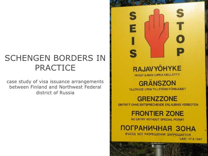 SCHENGEN BORDERS IN PRACTICE<br />case study of visa issuance arrangements between Finland and Northwest Federal district ...