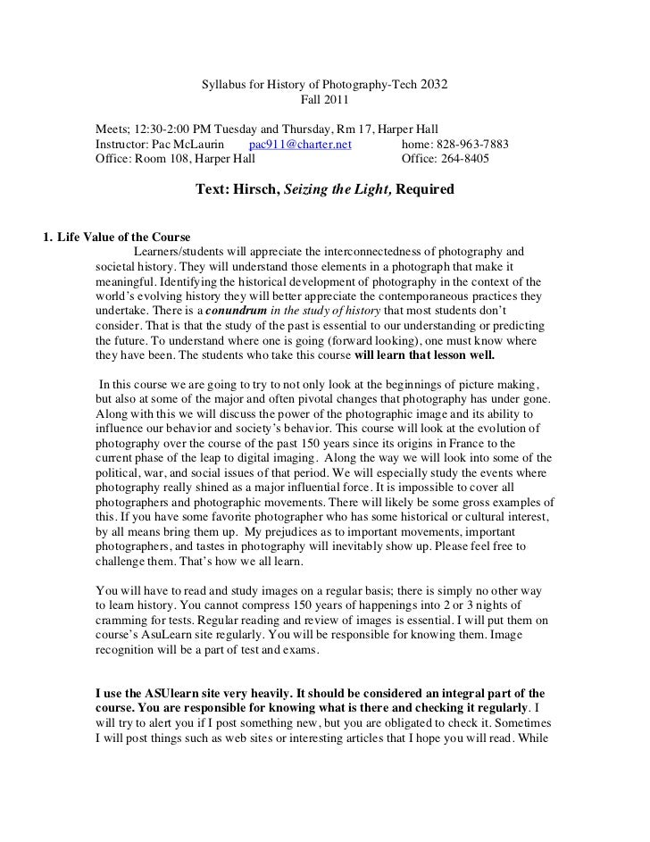Syllabus for History of Photography-Tech 2032                                                   Fall 2011          Meets; ...