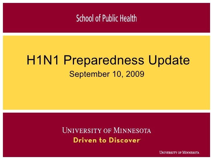 H1N1 Preparedness Update September 10, 2009