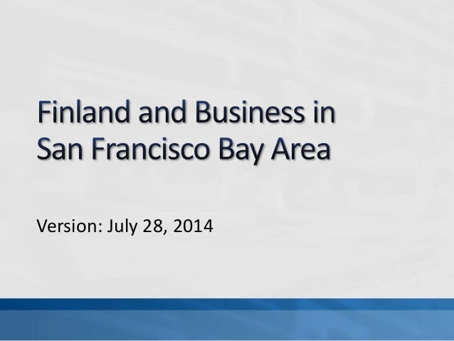Finnish Companies in SF Bay Area, July 28 2014 (some updates)