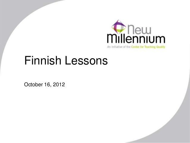 Finnish LessonsOctober 16, 2012