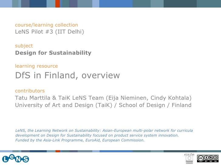 course/learning collection LeNS Pilot #3 (IIT Delhi) subject Design for Sustainability   learning resource DfS in Finland,...