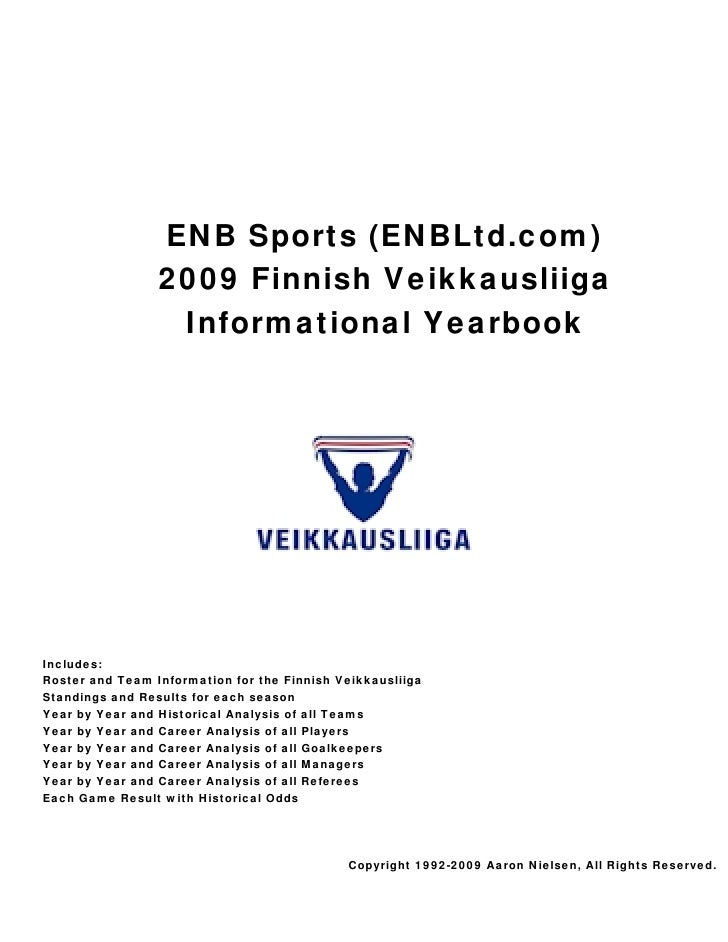ENB Sports (ENBLtd.com)                  2009 Finnish Veikkausliiga                   Informational Yearbook     Includes:...