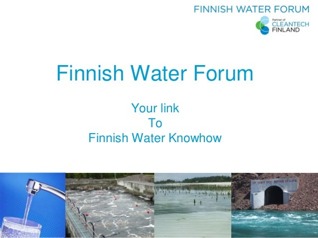 Finnish Water Forum Your link To Finnish Water Knowhow