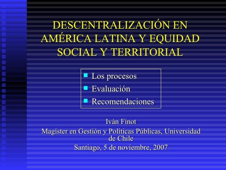 Finot 2007(Xi) U De Chile   Descentralizacion En A Latina