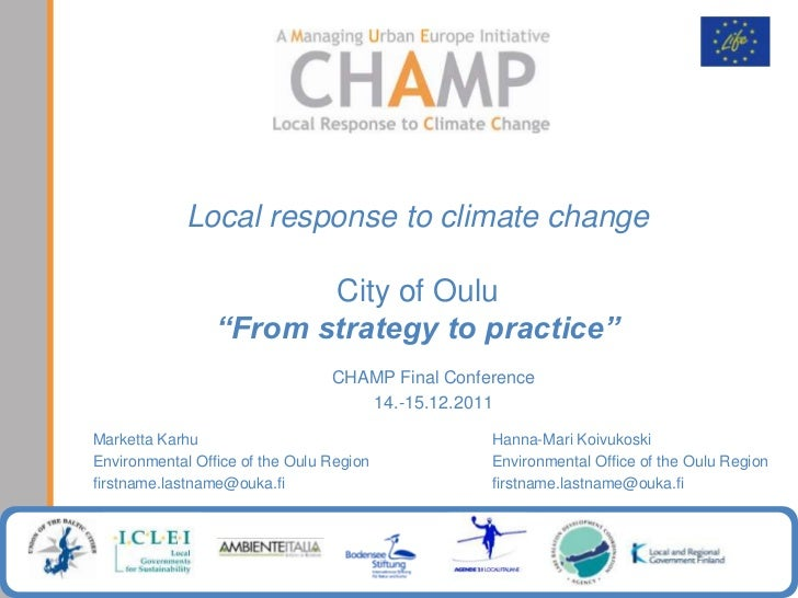 """Local response to climate change                        City of Oulu                 """"From strategy to practice""""          ..."""